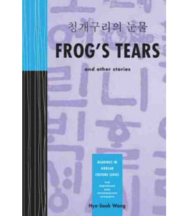 Frog's Tears and other Stories- Reading in Korean Culture Series- For Beginning and Interm. Students