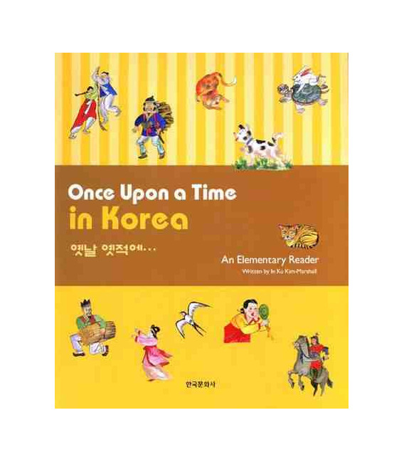 Once Upon a Time in Korea (An Elementary Reader)