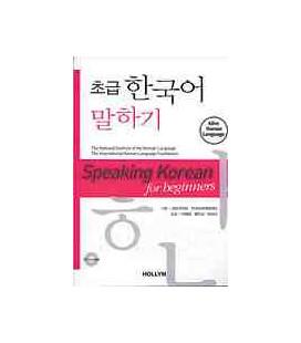Speaking Korean for beginners (Book + audioCD)