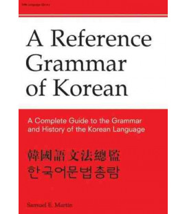 Reference Grammar of Korean- A Complete Guide to the Grammar and History of the Korean Language