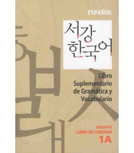 Sogang Korean 1A: Livre suplementario de gramática y vocabulario en español