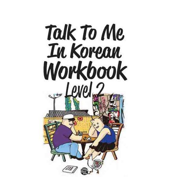 Talk to me in Korean Workbook 2