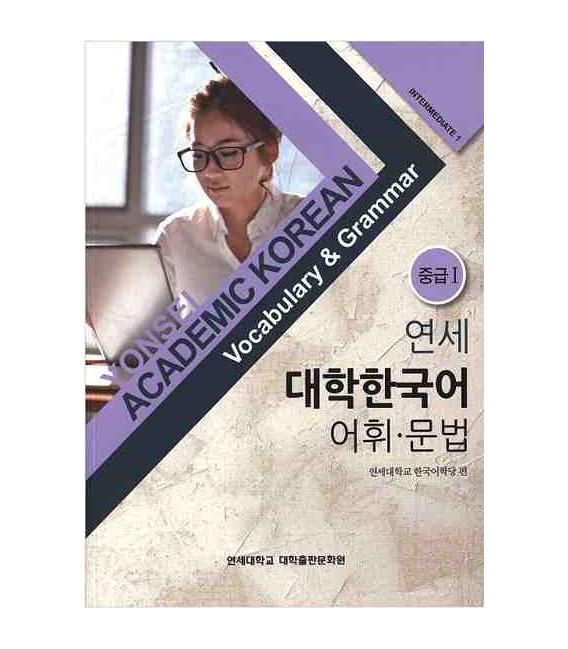 Yonsei Academic Korean- Intermediate 1- Vocabulary & Grammar