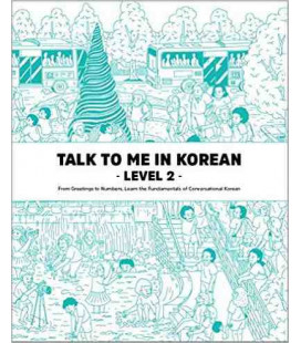 Talk to me in Korean - Level 2 - Conjuctions, Tenses, Telling Time and more.