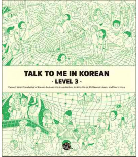 Talk to me in Korean - Level 3 - Expand your Knowledge of Korean Irregularities and Much More