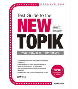 Test Guide to the New TOPIK (Topik 2- Intermediate @ advanced)- CD inklusive MP3
