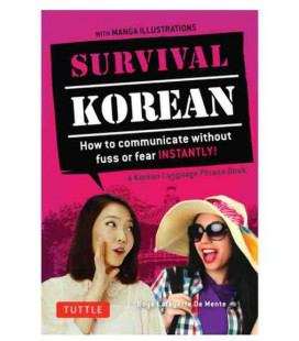 Survival Korean- How to communicate without fuss or fear instantly