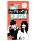 More Making Out in Korean- Completly revised