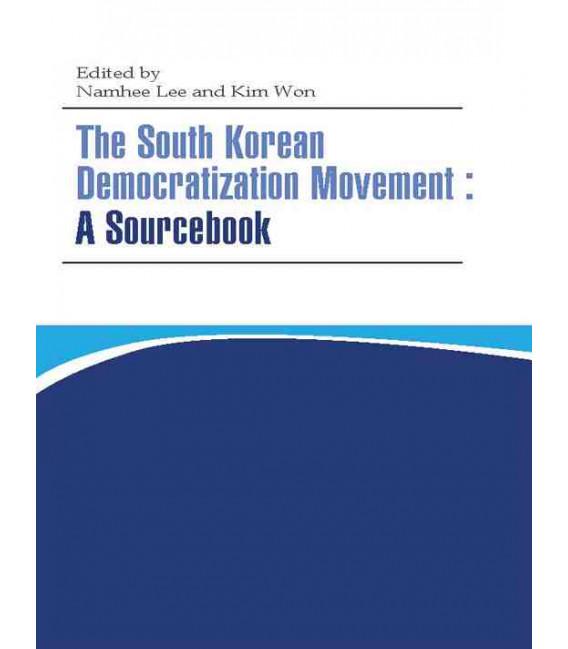 The South Korean Democratization Movement: A Sourcebook