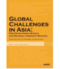Global Challenges in Asia: New Development Models and Regional Community Building-Studies 3