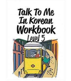Talk to me in Korean Workbook 5